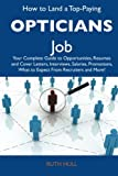 How to Land a Top-Paying Opticians Job, Ruth Hull, 1486127398
