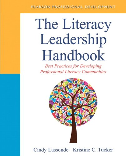 The Literacy Leadership Handbook: Best Practices for Developing Professional Literacy Communities (Pearson Professional Development) (Best Leadership Development Programs)