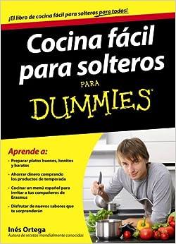 Cocina Fácil Para Solteros Para Dummies por Inés Ortega epub