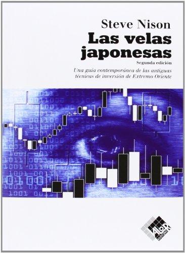 (Las velas japonesas : una guía contemporánea de las antiguas técnicas de inversión de Extremo Oriente)