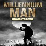 Millennium Man | Clark Graham