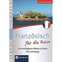 Compact Sprachführer Französisch für die Reise: Die wichtigsten Wörter & Sätze für unterwegs. Mit Zeige-Wörterbuch (Compact SilverLine)
