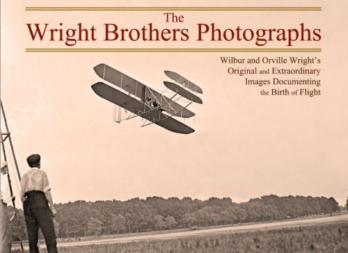 Pdf Transportation The Wright Brothers Photographs: Wilbur and Orville Wright's Original and Extraordinary Images Documenting the Birth of Flight