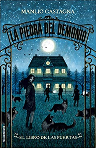 El libro de las puertas. La piedra del demonio Vol. 1 (La Piedra Del Demonio / Stone of the Demon) (Spanish Edition): Manlio Castagna: 9788417305673: ...
