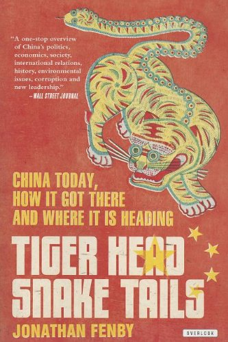 Tiger Snake (Tiger Head, Snake Tails: China Today, How It Got There, and Where It Is Heading)