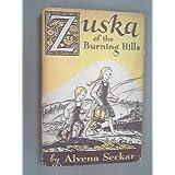 Zuska of the Burning Hills