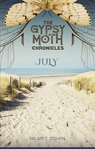 July (The Gypsy Moth Chronicles  Book 2)
