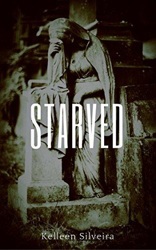 Starved Book 1 Kelleen Silveira ebook
