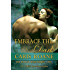 Embrace the Dark (The Blood Rose Series Book 1)