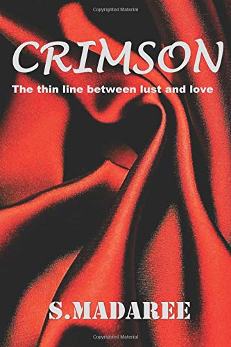 Crimson: The thin line between lust and love pdf