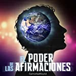 El poder de las afirmaciones [The Power of Affirmations] |  Cannonball Sound