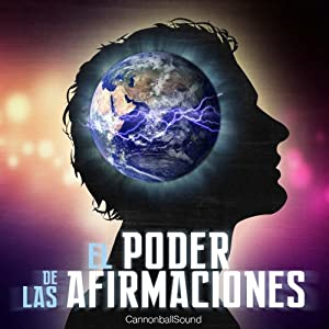 El poder de las afirmaciones [The Power of Affirmations] Speech