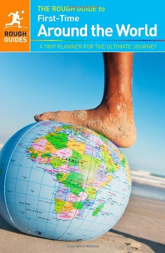 The Rough Guide to First-Time Around The World by Doug Lansky (1-Feb-2013) Paperback pdf epub