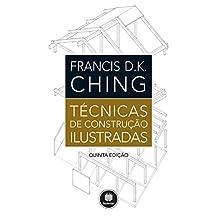 Técnicas de Construção Ilustradas (Portuguese Edition)