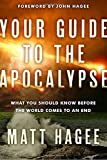 img - for Your Guide to the Apocalypse: What You Should Know Before the World Comes to an End book / textbook / text book