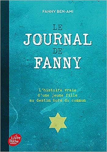 Le Journal De Fanny Suivi De Les Enfants Juifs Au Coeur De
