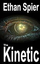 The Kinetic: Kinesis: Book 2