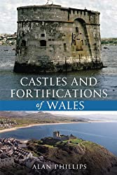 Castles and Fortifications of Wales