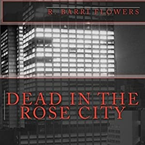 Dead in the Rose City Audiobook