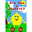 Are You a Fluffit?: Grown up humour