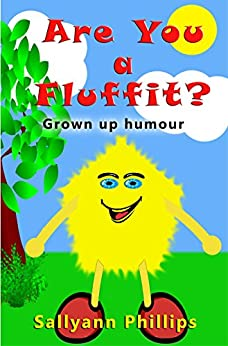 Are You a Fluffit?: Grown up humour by [Phillips, Sallyann]