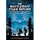The Whistlebrass Storm Watcher (Whistlebrass Mysteries)