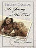 As Young As We Feel (Four Lindas)