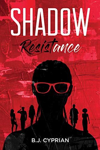 Shadow Resistance by [Cyprian, B.J.]