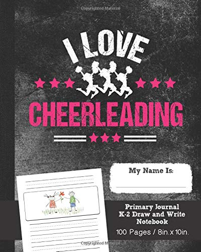 Cheerleading Primary Journal K-2 Draw and Write Notebook, 100 pages, 8in. X 10in: Cheerleading Composition Book for School Grades K-2, Creative Story Tablet and Handwriting Practice Ruled Paper por Zoople Books