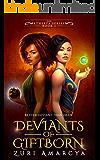 Deviants of Giftborn (The Etherya Series Book 1)