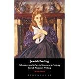 Jewish Feeling: Difference and Affect in Nineteenth-Century Jewish Women's Writing (New Directions in Religion and Literature)