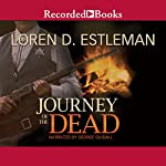 Journey of the Dead | Loren Estleman