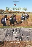 Eco-Tracking, Daniel Shaw, 082634531X