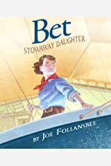 Bet: Stowaway Daughter Kindle Edition