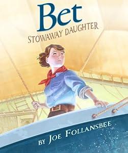 Bet: Stowaway Daughter
