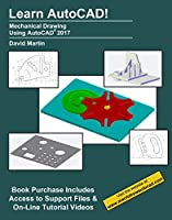 Learn AutoCAD!: Mechanical Drawing Using AutoCAD 2017 Front Cover