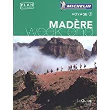 Madère : Guide Vert Week-end