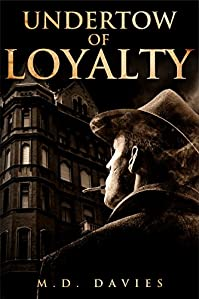 Undertow Of Loyalty by M.D. Davies ebook deal