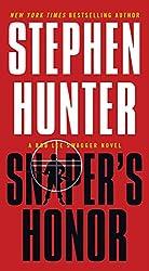 Sniper's Honor: A Bob Lee Swagger Novel (Bob Lee Swagger Novels Book 9)