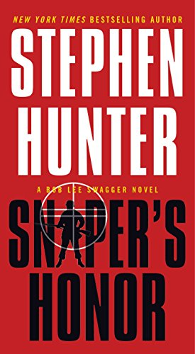 - Sniper's Honor: A Bob Lee Swagger Novel (Bob Lee Swagger Novels Book 9)