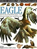 Eagle (Eyewitness Guides) by Jemima Parry-Jones (1997-05-15)