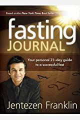 Fasting Journal: Your Personal 21-Day Guide to a Successful Fast Hardcover