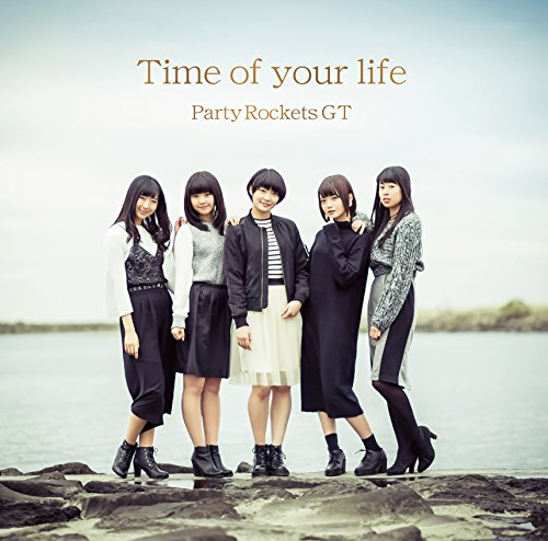 Party Rockets GT / Time of your life