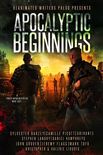 Apocalyptic Beginnings Box Set: A Post-Apocalyptic Zombie Box Set by [Barzey, Sylvester, Picott, Camille, Grivante, Landry, Stephen, Lioudis, Valerie, Flagg, Jeremy, Grover, John, Humphreys, Daniel, Tufo, Mark]