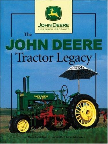 The John Deere Legacy (John Deere (Voyageur Press)) ebook