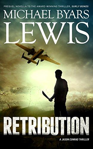 Retribution (A Jason Conrad Thriller Book -