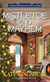 Mistletoe and Mayhem, Kate Kingsbury, 0425244563