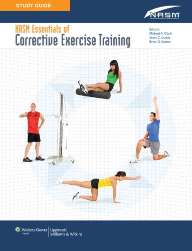 Study Guide to Accompany NASM Essentials of Corrective Exercise Training
