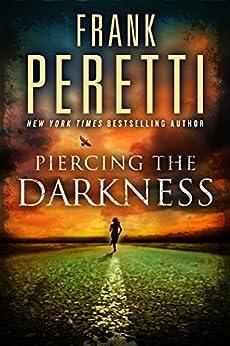 Piercing Darkness Novel This Present ebook