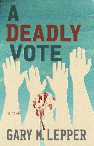 Read Online A Deadly Vote pdf